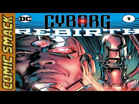 CYBORG: REBIRTH #1 Comic Smack