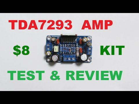 TDA7293 100 watt audio amplifier kit test and review