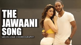 The Jawaani Song | Melvin Louis ft. Sandeepa Dhar