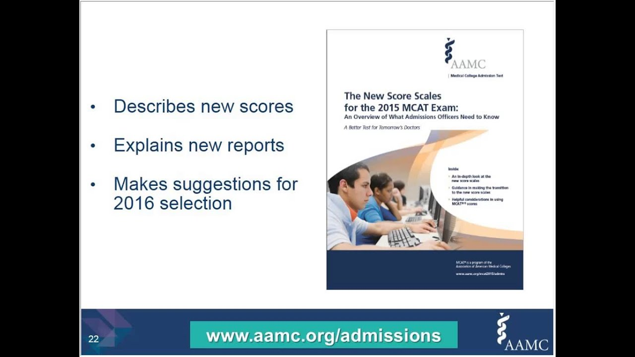 Using the New MCAT Exam in 2016 Admissions