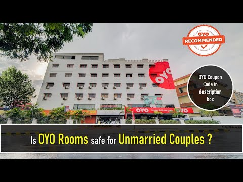 Is OYO Safe For Unmarried Couples?