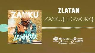 Gambar cover Zlatan - Zanku (LegWork) [Official Audio ] | FreeMe TV