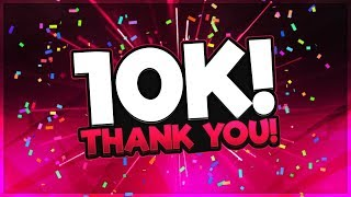 10,000 SUBSCRIBERS!!! (emotional)