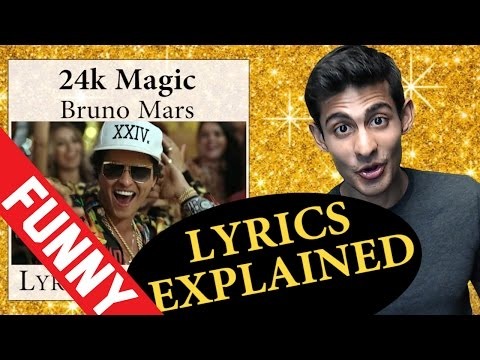 24k Magic Lyrics Explained