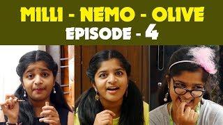 MILLI - NEMO - OLIVE - Episode 4 - Jaswica