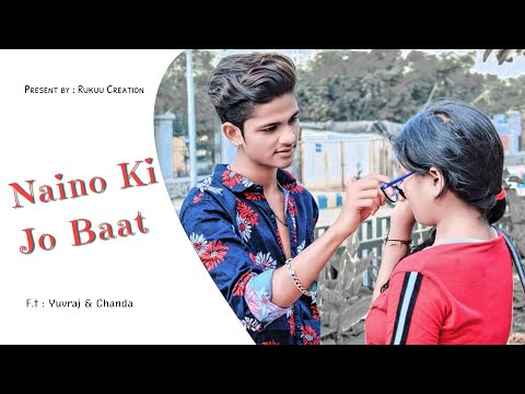 Naino Ki Jo Baat Naina Jaane Hai School Love Story  Female Version  Ft. Yuvraj & Chanda