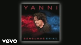 Yanni - Seeing You Around