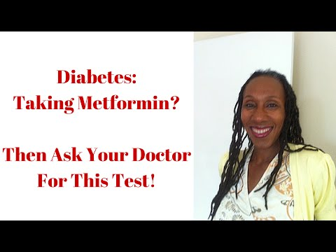 Type 2 Diabetes | Taking Metformin? | Ask Your Doctor for This Test!