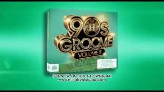 90s groove 2 tv ad ministry of sound uk out now