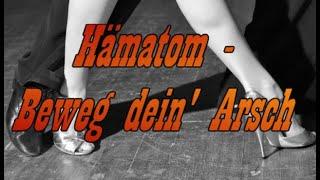 Hämatom - Beweg dein' Arsch (Lyric Video)
