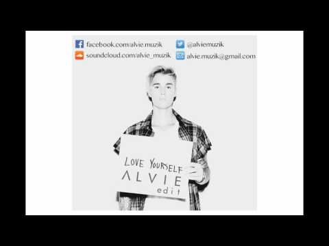 Justin Bieber - Love Yourself (Alvie Edit) ***FREE DOWNLOAD***