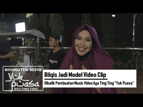 Bilqis Jadi Model Video Clip | Dibalik Pembuatan Music Video Ayu Ting Ting