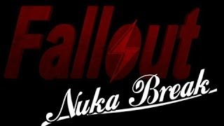 Fallout: Nuka Break - Complete First Season