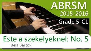 [青苗琴行] ABRSM Piano 2015-2016 Grade 5 C1 Bela Bartok Este a szekelyeknel: No. 5