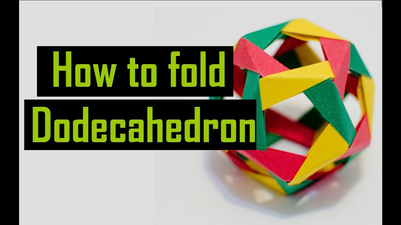 How To Fold An Origami Modular Dodecahedron Youtube