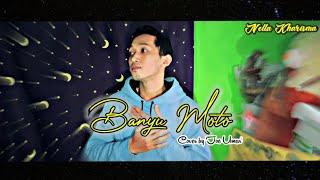 Download BANYU MOTO - NELLA KHARISMA feat DORY HARSA || Cover versi akustik JOE UMAR ||