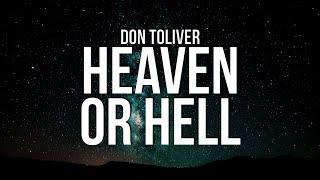 Don Toliver - Heaven Or Hell (Lyrics)