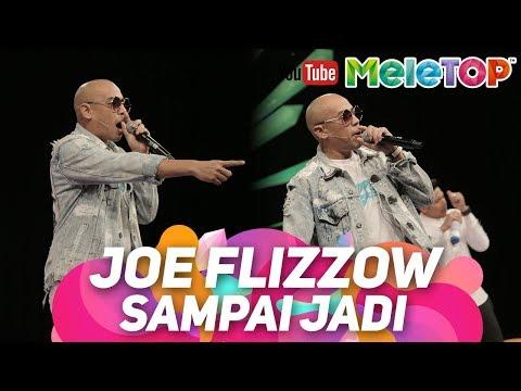 Joe Flizzow buat Sampai Jadi | Persembahan Live MeleTOP