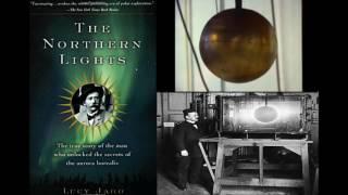 Kristian Birkeland's Plasma/Electric Cosmology