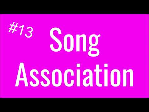 Song Association Challenge #13