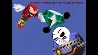 Homework Maker Steals the Master Emerald/Grounded
