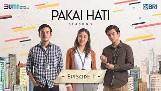 Pakai Hati Season 3 - Episode 1