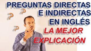 Preguntas Directas E Indirectas En Ingles Youtube