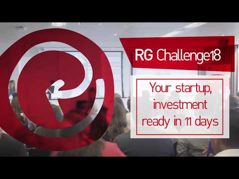 RG Challenge18 - your startup, investment ready in 11 days!