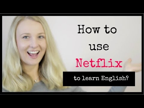 How to Use Netflix to improve your English Speaking Skills