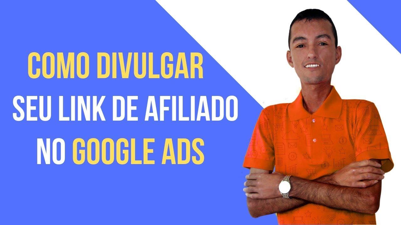Como Divulgar Seu Link de Afiliado No Google Ads | CRIANDO PRIMEIRA CAMPANHA