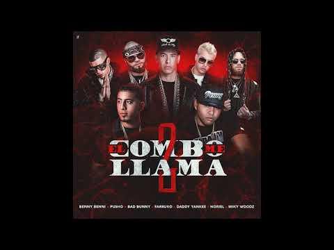 Benny Benni Ft. Pusho, Bad Bunny, Farruko, Daddy Yankee, Noriel y Miky Woodz - El Combo Me Llama 2
