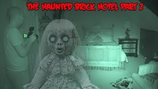 SPENDING 24 HOURS IN THE MOST HAUNTED HOTEL IN THE WORLD (PART 2)