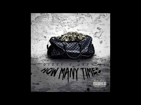 Jeph XO, Dizzy - How Many Times (Official Audio)