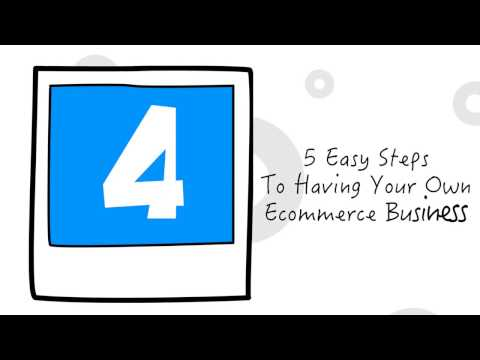 5 Simple Steps To Start An E-Commerce Business Online