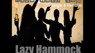Rise With You (Official Video) - Lazy Hammock