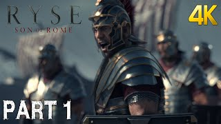 Ryse: Son of Rome Gameplay Walkthrough Part 1 4K Ultra PC [ULTRA HD] 2160p