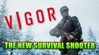 Vigor - The Future Of Survival Shooters?