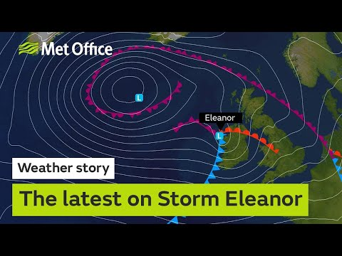 Weather story - The latest on Storm Eleanor