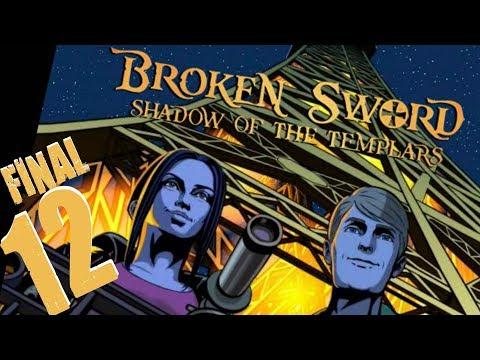 Into the Final Countdown! | Broken Sword: Shadow of the Templars #12 (FINAL)
