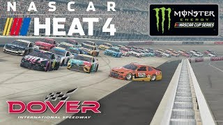 DOVER   NASCAR Heat 4   Championship Season   Monster Energy NASCAR Cup Series   Race 11