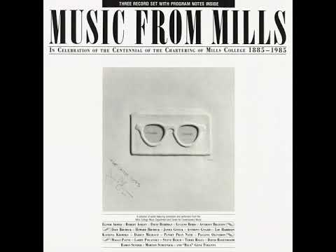 Music From Mills College (full album) - Various [1986 Electronic/Experimental]