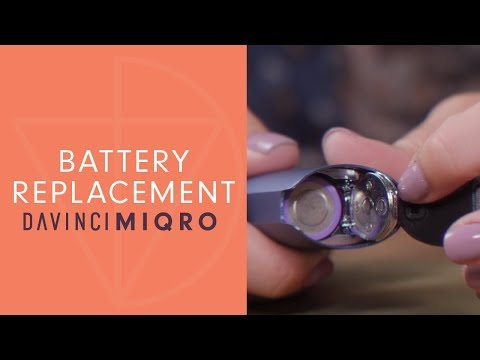 How To Replace Battery of Your MIQRO – DaVinciVaporizer.com