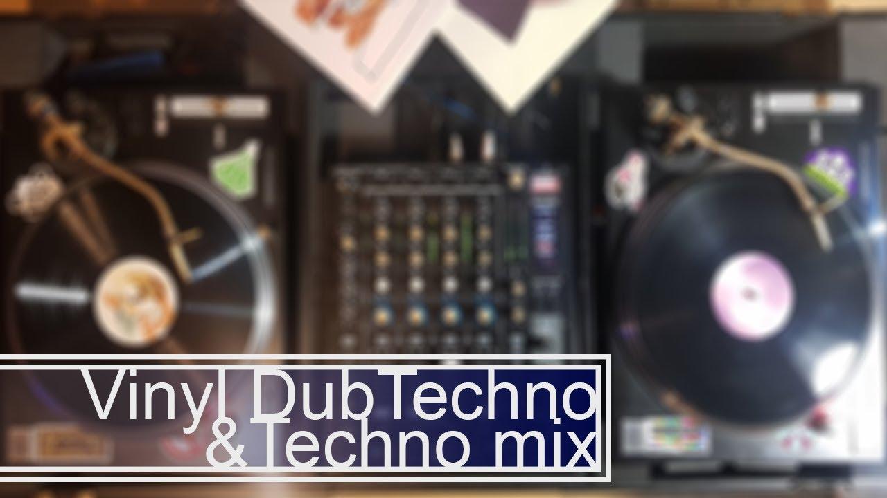 Vinyl Dub Techno & Techno mix