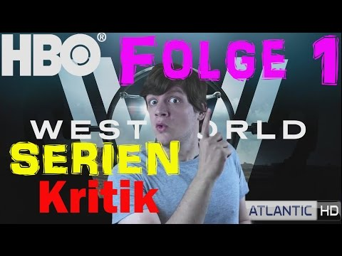 WESTWORLD - Staffel 1 Folge 1 Kritik Review Deutsch German | 2016 | HBO