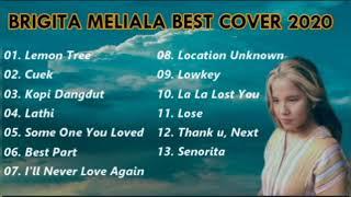 Download Full Album Cover Lagu By Brigita Meliala Terbaru 2020   Kumpulan Cover Lagu Acoustic Terpopuler 2020