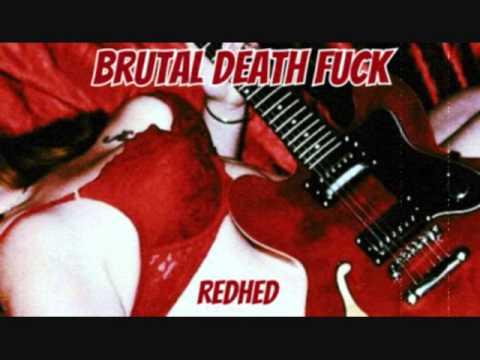 Brutal Death Fuck - RedHed (2013 demo)