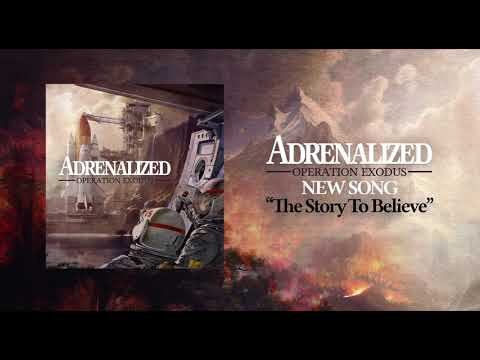 ADRENALIZED - THE STORY TO BELIEVE- [NEW SINGLE] Mp3