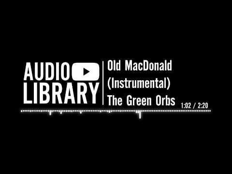 Old MacDonald (Instrumental) by The Green Orbs | Nursery rhyme