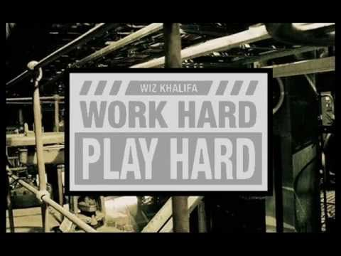 Work hard play hard - Wiz Khalifa || Traduction française ||
