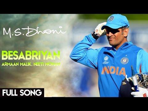 BESABRIYAAN Video Song mashup  M.S.Dhoni - Hindi ...